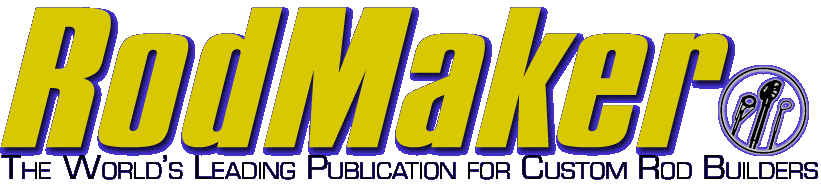 RodMaker Magazine