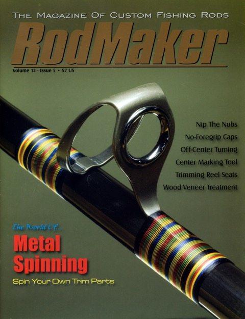 Volume 12 #5 - RodMaker Magazine - Publication For Custom ...