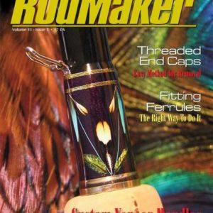 rodmaker magazine issue volume 13 #1 cover