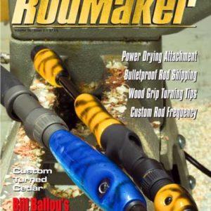 rodmaker magazine issue volume 16 #1 cover