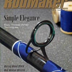 rodmaker magazine issue volume 11 #6 cover image