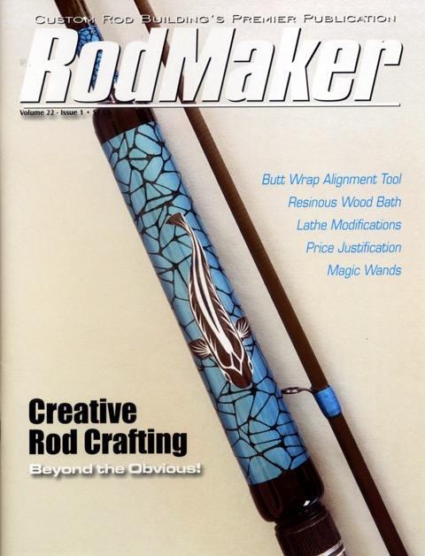 rodmaker magazine volume 22 #1 cover