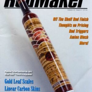 rodmaker magazine volume 22 #4 cover